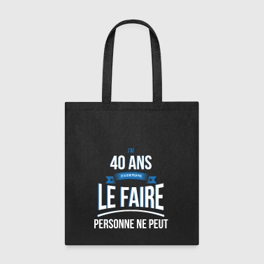40 years old no one can gift - Tote Bag