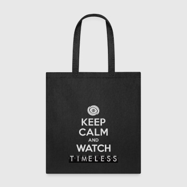 Timeless - Keep Calm And Watch Timeless - Tote Bag