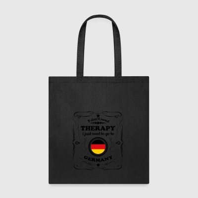 DON T NEED THERAPIE GO GERMANY - Tote Bag