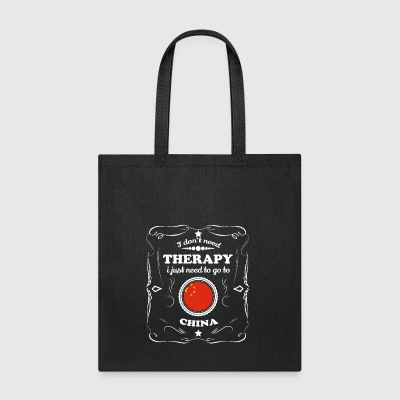DON T NEED THERAPIE WANT GO CHINA - Tote Bag