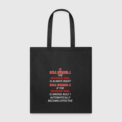 gift rule 1 always right SPANISH GIRL - Tote Bag