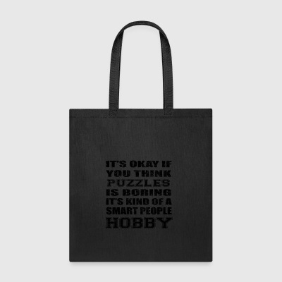 BORING SMART PEOPLE HOBBY GIFT PUZZLES - Tote Bag