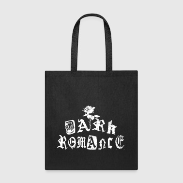 DARK ROMANCE - Tote Bag