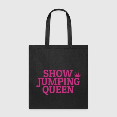 Show jumping queen - Tote Bag