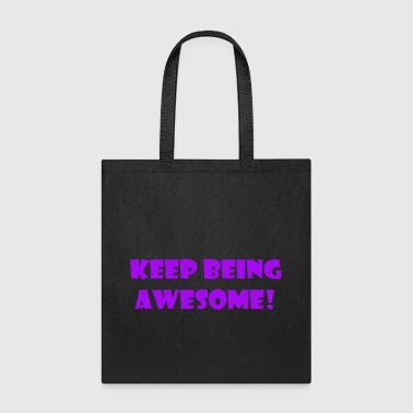 being awesome - Tote Bag