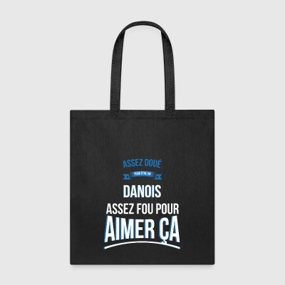 Danish gifted crazy gift man - Tote Bag