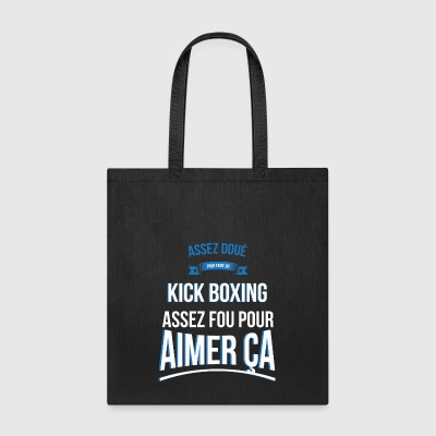 Kick boxing gifted crazy gift man - Tote Bag