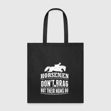 Funny Horse Riding Shirt Don't Brag - Tote Bag