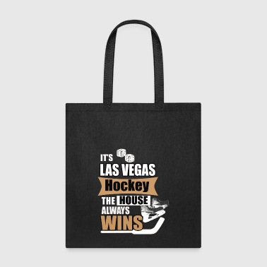 Las Vegas Hockey the House Always Wins - Tote Bag