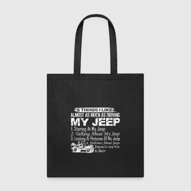 Driving My Jeep Shirt - Tote Bag