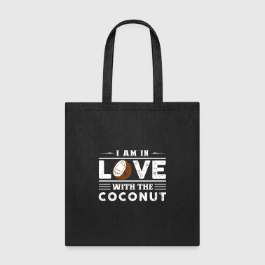 In Love With The Coconut Shirt - Tote Bag
