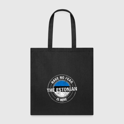 Have No Fear The Estonian Is Here - Tote Bag