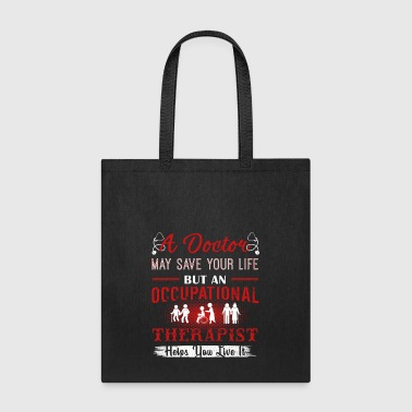 Occupational Therapist Shirts - Tote Bag