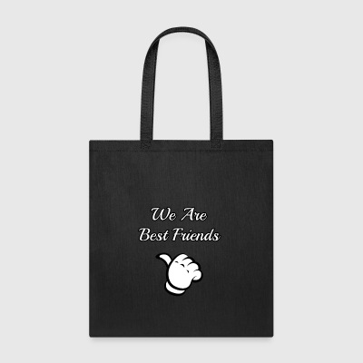 we are best friends - Tote Bag