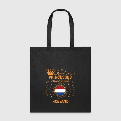 love princesses come from HOLLAND - Tote Bag