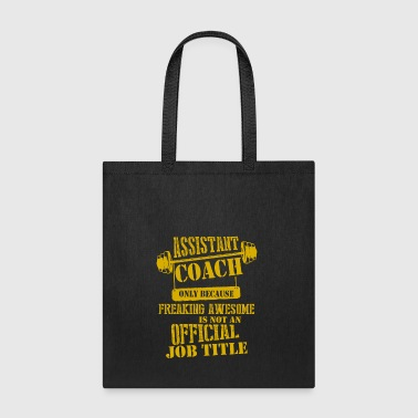 Assistant Coach Jobs T Shirt - Tote Bag