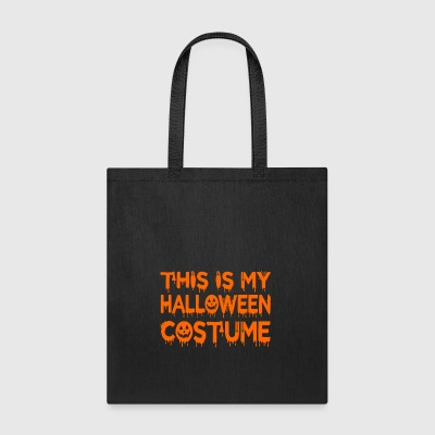THIS IS MY HALLOWEEN COSTUME - Tote Bag