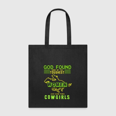 God Made Them Cowgirls T Shirt - Tote Bag