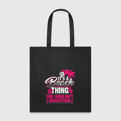 Beach Thing beach holiday party gift - Tote Bag