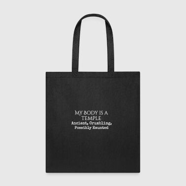 My Body is a Temple: Ancient, Crumbling, Haunted - Tote Bag