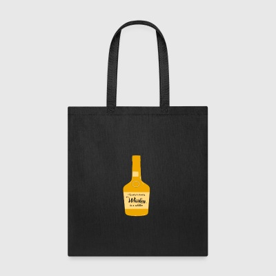 According To Chemistry Whiskey Is A Solution - Tote Bag