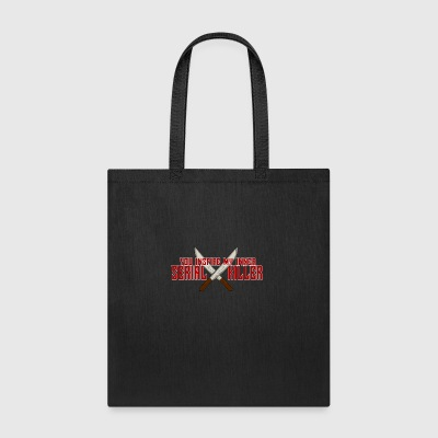 You Inspire My Inner Serial Killer - Tote Bag