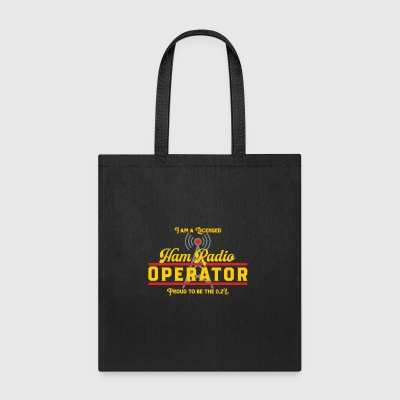 I Am A Licensed Ham Radio Operator - Tote Bag