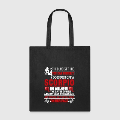 Scorpio Will Open The Gates Of Hell T Shirt - Tote Bag