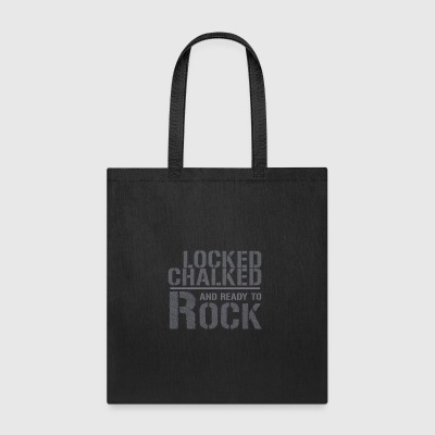 Locked Chalked Ready Rock Rock Climbing - Tote Bag