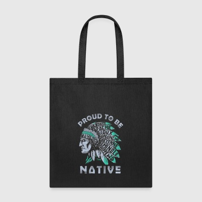 PROUD TO BE NATIVE AMERICAN - Tote Bag