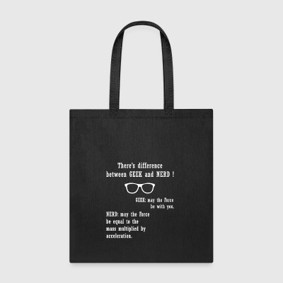 There's difference between GEEK and NERD - Tote Bag