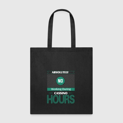 Absolutely No Working During Casino War Hours - Tote Bag