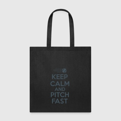 Keep Calm And Pitch Fast - Tote Bag