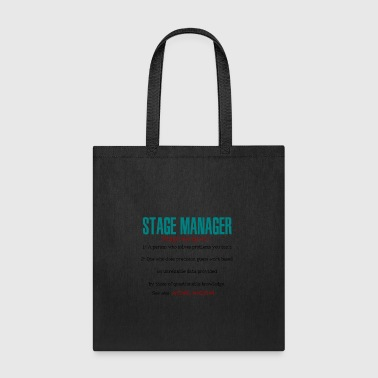 Stage Manager Definition - Tote Bag