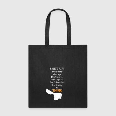 I'M TRYING TO THINK - Tote Bag
