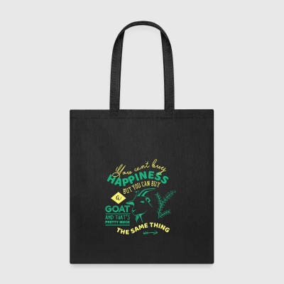 You Can't Buy Happiness Funny Goat - Tote Bag