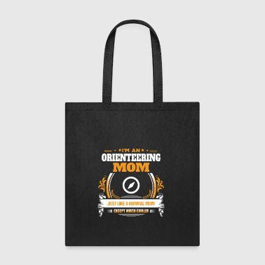 Orienteering Mom Shirt Gift Idea - Tote Bag