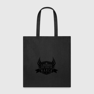 Legends Are Born in March | March Birthdays - Tote Bag