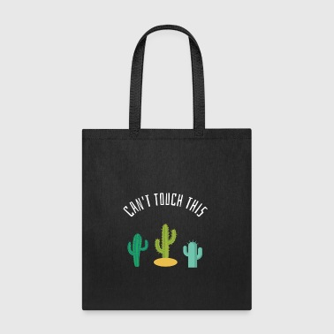 Can t touch this funny t shirt gift - Tote Bag