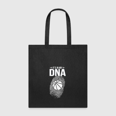 It's In My DNA Basketball Gift - Tote Bag