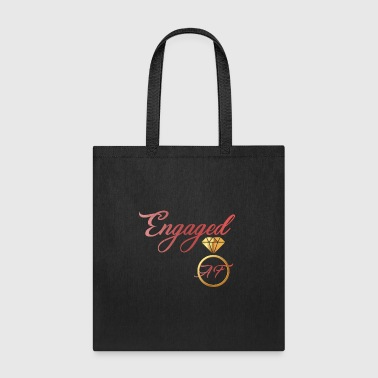 Engaged AF Engagement Announcement FianceValentine - Tote Bag
