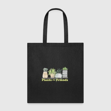 Plants are friends | Planting | Gift | Vegan - Tote Bag