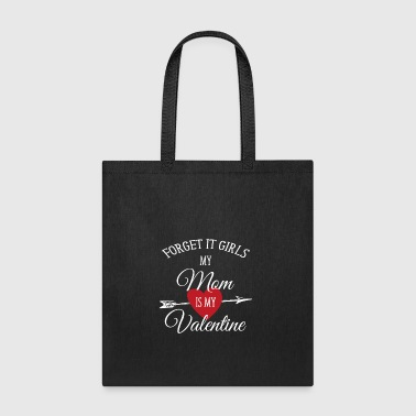 Valentines Day Shirt Mom Is My Valentine - Tote Bag