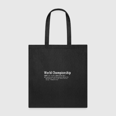 World Championship without the Netherlands | funny - Tote Bag