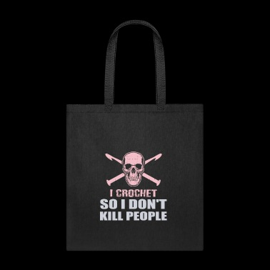 Funny Crochet Lover Don't Kill People - Tote Bag