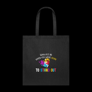 Why fit in when you were born to stand out funny shirts gifts - Tote Bag