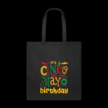 Its Cinco De My O Birthday Cinco De Mayo - Tote Bag