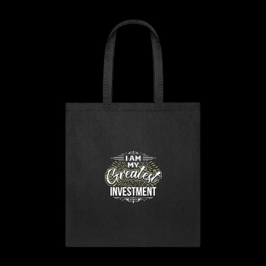 I Am My Greatest Investment Businessman - Tote Bag