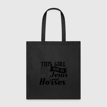 This Girl Runs on Jesus und Horses - Riding Gift - Tote Bag