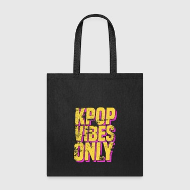 K-Pop Vibes Only Korean Music Merchandise - Tote Bag